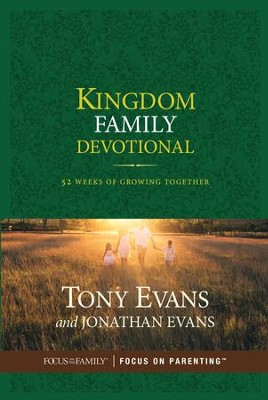 Kingdom Family Devotional: 52 Weeks of Growing Together - eBook  -     By: Tony Evans, Jonathan Evans