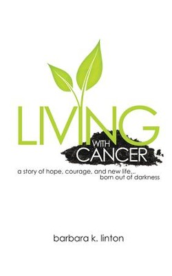 Living with Cancer - eBook  -     By: Barbara Linton