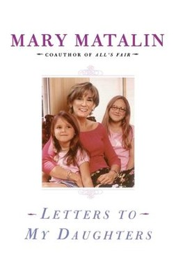 Letters to My Daughters - eBook  -     By: Mary Matalin