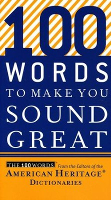 100 Words to Make You Sound Great  -