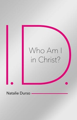 I.D.-Who Am I in Christ? - eBook  -     By: Natalie Durso