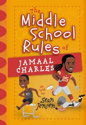 The Middle School Rules of Jamaal Charles: as told by Sean Jensen - eBook  -     By: Sean Jensen, Jamaal Charles