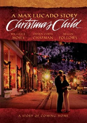 Christmas Child, DVD   -     By: Max Lucado