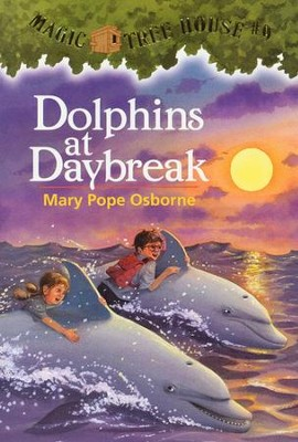Magic Tree House #9: Dolphins at Daybreak  -     By: Mary Pope Osborne     Illustrated By: Sal Murdocca