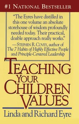 Teaching Your Children Values - eBook  -     By: Linda Eyre, Richard Eyre