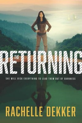 The Returning - eBook  -     By: Rachelle Dekker