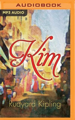 Kim - unabridged audio book on MP3-CD - unabridged audio book on MP3-CD  -     Narrated By: Walter Covell     By: Rudyard Kipling