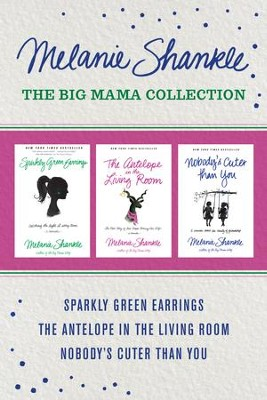 The Big Mama Collection - eBook  -     By: Melanie Shankle