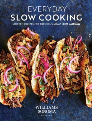 Everyday Slow Cooking  -     By: Kim Laidlaw