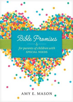 Bible Promises for Parents of Children with Special Needs - eBook  -     By: Amy Mason