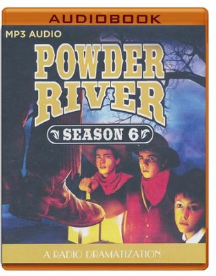 Powder River - Season Six: A Radio Dramatization on MP3-CD  -     Narrated By: The Colonial Radio Players     By: Jerry Robbins
