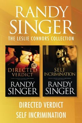 The Leslie Connors Collection: Directed Verdict / Self Incrimination - eBook  -     By: Randy Singer