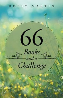 66 Books and a Challenge - eBook  -     By: Betty Martin