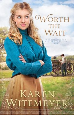 Worth the Wait (Ladies of Harper's Station): A Ladies of Harper's Station Novella - eBook  -     By: Karen Witemeyer