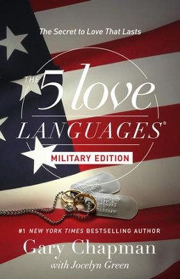 The 5 Love Languages Military Edition: The Secret to Love That Lasts - eBook  -     By: Gary Chapman, Jocelyn Green
