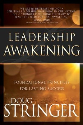 Leadership Awakening: Foundational Principles for Lasting Success - eBook  -     By: Doug Stringer