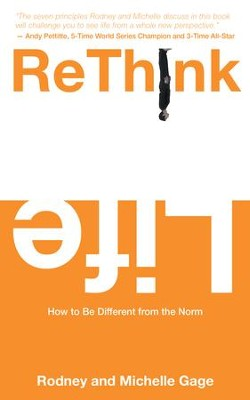 Rethink Life: How to Be Different from the Norm - eBook  -     By: Michelle Gage