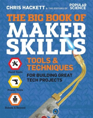 Big Book Of Maker Skills  -     By: Chris Hackett