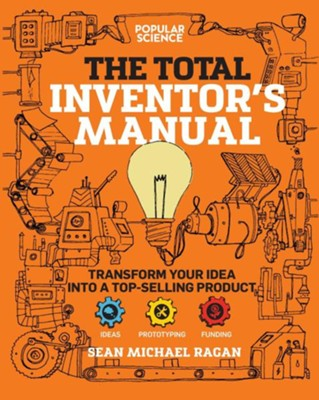 Total Inventor's Manual  -     By: Sean Michael Ragan