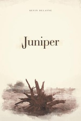 Juniper - eBook  -     By: Kevin Delayne