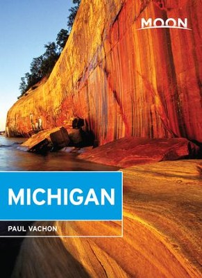 Moon Michigan - eBook  -     By: Paul Vachon