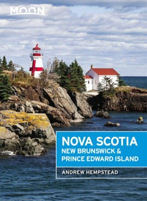 Moon Nova Scotia, New Brunswick & Prince Edward Island - eBook  -     By: Andrew Hempstead