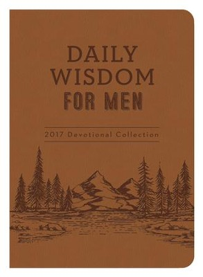Daily Wisdom for Men 2017 Devotional Collection - eBook  -     By: Glenn Hascall, Ed Cyzewski