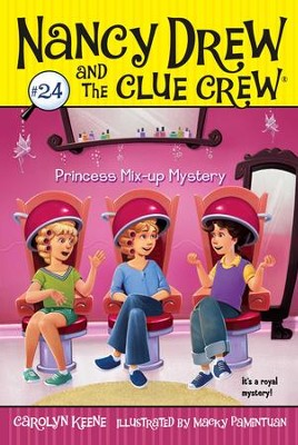 Princess Mix-up Mystery - eBook  -     By: Carolyn Keene