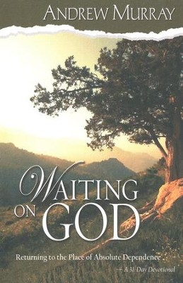 Waiting on God   -     By: Andrew Murray
