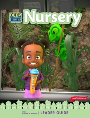 Deep Blue: Nursery Leader Guide, Winter 2019-20  -