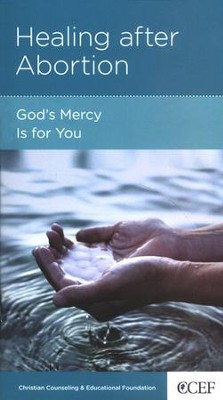 Healing After Abortion: God's Mercy Is for You   -     By: David Powlison