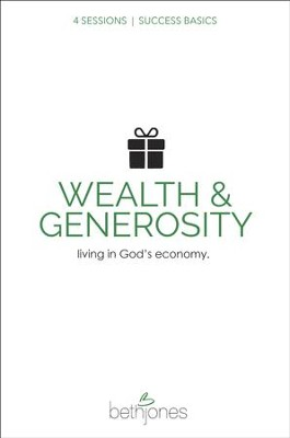 Success Basics on Wealth and Generosity: Living in God's Economy - eBook  -     By: Beth Jones