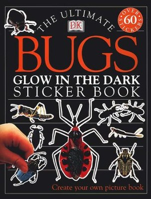 Ultimate Sticker Book: Glow in the Dark: Bugs  -