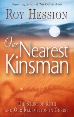 Our Nearest Kinsman  -     By: Roy Hession