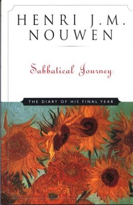 Sabbatical Journey: The Diary of His Final Year - eBook  -     By: Henri J.M. Nouwen