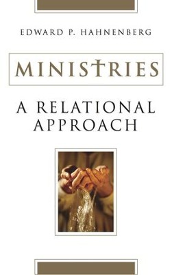 Ministries: A Relational Approach - eBook  -     By: Edward P. Hahnenberg