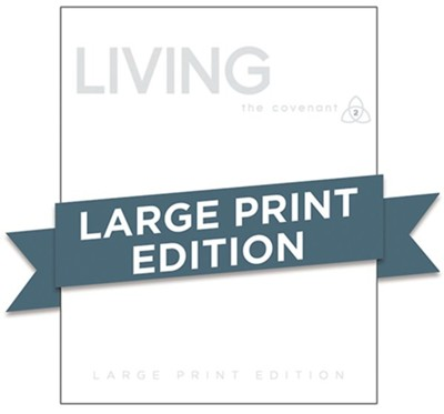 Covenant Bible Study: Living - Participant Guide, Large Print  -     By: Covenant Bible Study