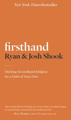 Firsthand: Ditching Secondhand Religion for a Faith of Your Own - Slightly Imperfect  -     By: Ryan Shook, Josh Shook