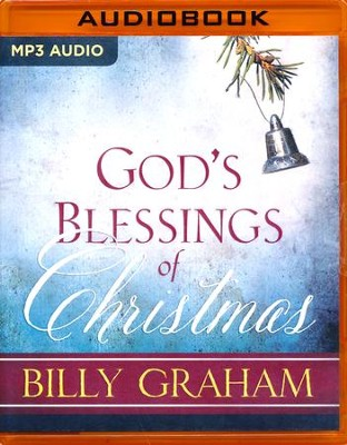 God's Blessings of Christmas - unabridged audio book on MP3-CD  -     Narrated By: Wayne Shepherd     By: Billy Graham