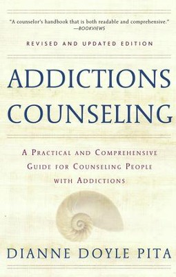 Addictions Counseling: A Practical and Comprehensive Guide for Counseling People with Addictions - eBook  -     By: Dianne Doyle Pita