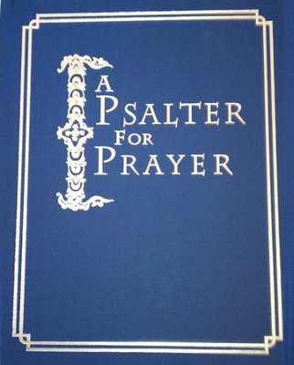 Psalter for Prayer: An Adaptation of the Classic Miles Coverdale Translation, Augmented by Prayers and Instructional Material Drawn from Church Slavonic and Other Orthodox Christian Sources - eBook  -     By: David Mitchell James