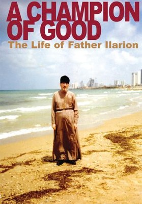 Champion of Good: The Life of Father Ilarion - eBook  -     Translated By: Nathan K. Williams     By: Natalia Mikhailovna Kopyttseva