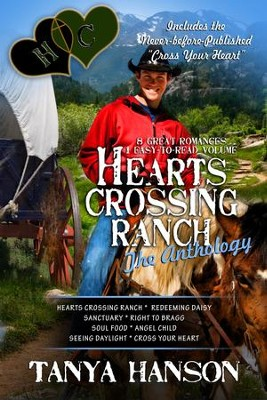 Hearts Crossing Ranch: The Anthology: A Collection of 8 Christian Romance Novellas - eBook  -     By: Tanya Hanson