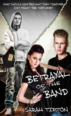 Betrayal of the Band - eBook  -     By: Sarah Tipton