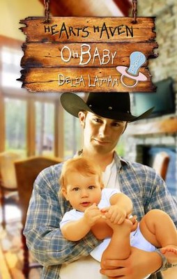 Oh, Baby - eBook  -     By: Delia Latham