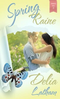 Spring Raine - eBook  -     By: Delia Latham