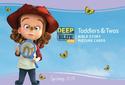 Deep Blue: Toddlers & Twos Bible Story Picture Cards, Spring 2018  -