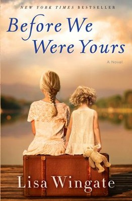 Before We Were Yours: A Novel - eBook  -     By: Lisa Wingate