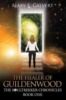 The Healer of Guildenwood - eBook  -     By: Mary E. Calvert