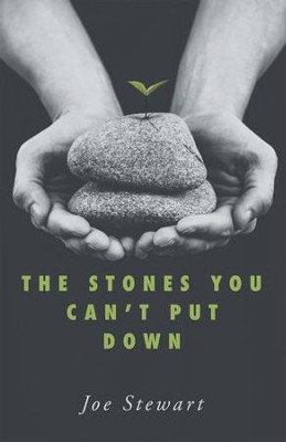 The Stones You Can't Put Down - eBook  -     By: Joe Stewart